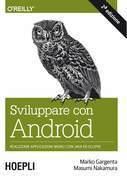 Sviluppare con Android
