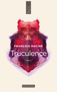 Truculence