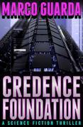 Credence Foundation (A Science Fiction Novel)