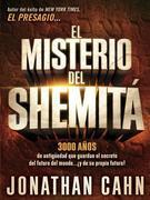 El misterio del Shemitá: 3000 años de antigüedad que guardan el secreto del futuro del mundo¿ ¡y de su propio futuro!