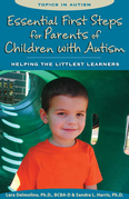 Essential First Steps for Parents of Children with Autism: Helping the Littlest Learners