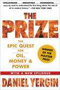 The Prize: The Epic Quest for Oil, Money &amp; Power