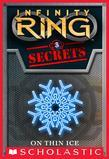 Infinity Ring Secrets #3: On Thin Ice