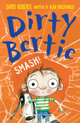 Dirty Bertie: Smash!