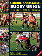 Peter Johnson - Rugby Union: Technique Tactics Training