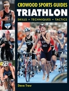 Triathlon: Skills Techniques Tactics
