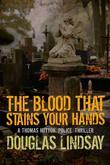 The Blood That Stains Your Hands