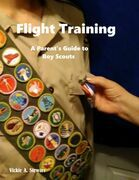 Flight Training: A Parent's Guide to Boy Scouts