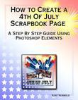 How to Create a 4th of July Scrapbook Page