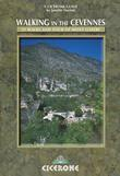 Walking in the Cevennes: 31 walks and the Tour of Mont Lozere