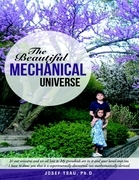 The Beautiful Mechanical Universe