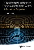 Fundamental Principles of Classical Mechanics: A Geometrical Perspective