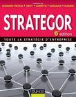 Strategor - 6e Edition: Toute La Strategie D'Entreprise