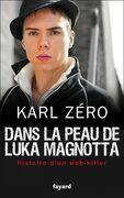 Dans La Peau de Luka Magnotta: Web-Killer