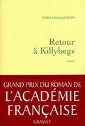 Retour a Killybegs (Grand Prix Du Roman de L'Academie Francaise 2011)