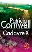 Cadavre X: Une enquête de Kay Scarpetta