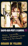 SAS 198 Sauve-qui-peut à Kaboul Tome I