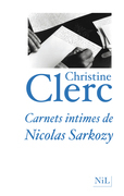 Carnets intimes de Nicolas Sarkozy