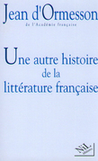 Une autre histoire de la littrature - Tome 1