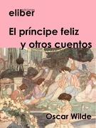 El príncipe feliz y otros cuentos