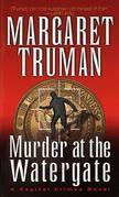 Murder at the Watergate: A Capital Crimes Novel