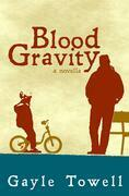 Blood Gravity: A Novella