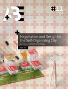 Negotiation and Design for the Self-Organizing City