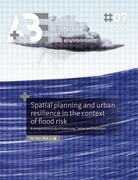 Spatial planning and urban resilience in the context of flood risk.
