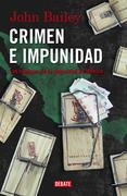John Bailey - Crimen e impunidad
