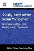 Security Leader Insights for Risk Management: Lessons and Strategies from Leading Security Professionals