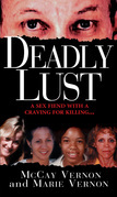 Deadly Lust: A Serial Killer Strikes