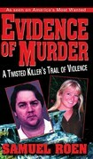 Evidence of Murder: A Twisted Killer's Trail of Violence