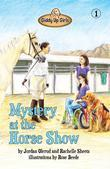 Mystery at the Horse Show: Giddy Up Girls #1
