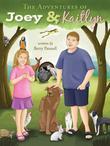 The Adventures of Joey & Kaitlyn