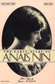 The Early Diary of Anais Nin, Vol. 2 (1920-1923)