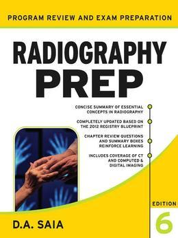 Radiography PREP (Program Review and Examination Preparation), Sixth Edition