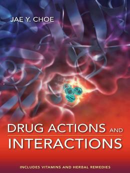 Drug Actions and Interactions
