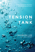 Tension in the Tank: Embracing Interfaith Mysticism Without Leaving the Church