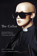 The Collar: Reading Christian Ministry in Fiction, Television, and Film