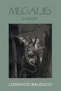 Megalies: A Memoir