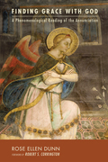 Finding Grace with God: A Phenomenological Reading of the Annunciation