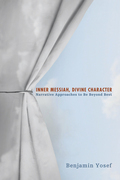 Inner Messiah, Divine Character: Narrative Approaches to Be Beyond Best