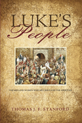 Luke's People: The Men and Women Who Met Jesus and the Apostles