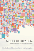 Multiculturalism: A Shalom Motif for the Christian Community