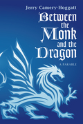 Between the Monk and the Dragon: A Parable