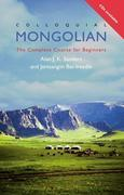 Colloquial Mongolian (eBook And MP3 Pack): The Complete Course for Beginners