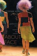 About Face: Performing Race in Fashion and Theater