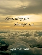 Searching for Shangri La