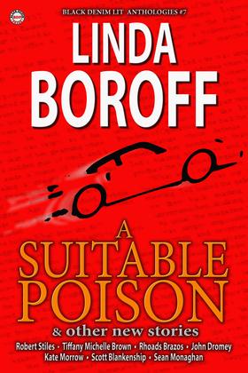 Black Denim Lit #7: A Suitable Poison