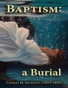 Baptism a Burial